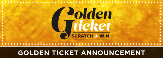 Golden Ticket Announcement